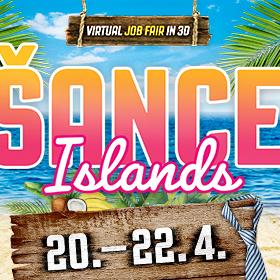 ŠANCE Island – Job Fair 20. – 22. 4. 2021